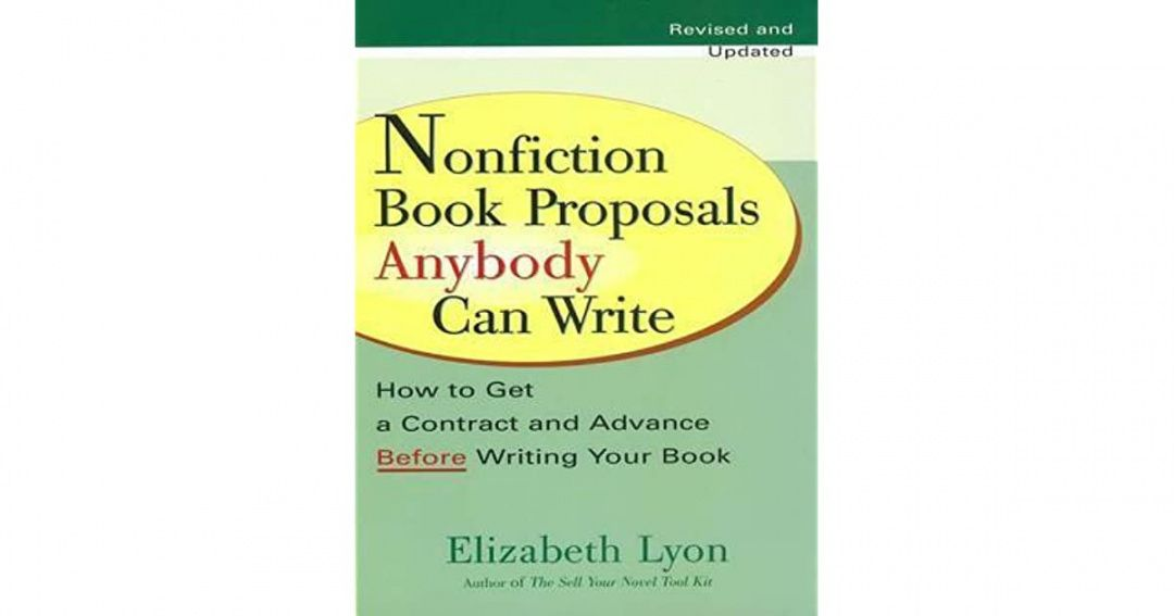nonfiction book proposals anybody can write revised and nonfiction book proposal template